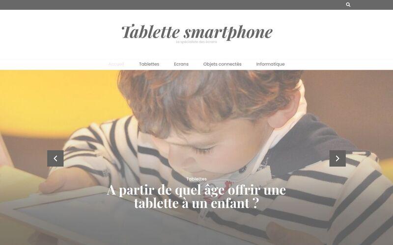 Tablette smartphone - Le spécialiste des écrans